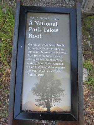 A National Park Takes Root Marker image. Click for full size.