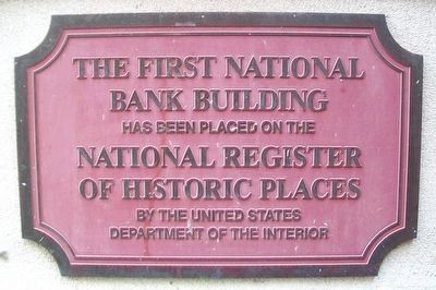 The First National Bank Building NRHP Marker image. Click for full size.