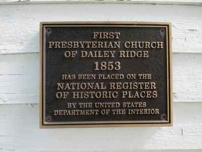 First Presbyterian Church of Dailey Ridge Marker image. Click for full size.