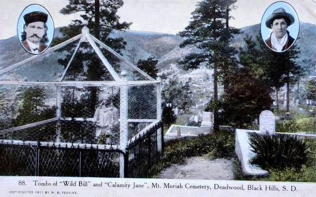 "<i>Tombs of ""Wild Bill"" and ""Calamity Jane"", Mt. Moriah Cemetery, Deadwood, Black Hills, S.D.</i> image. Click for full size."