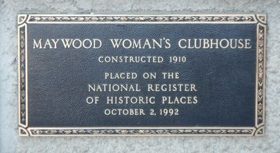 Maywood Woman's Clubhouse Marker image. Click for full size.