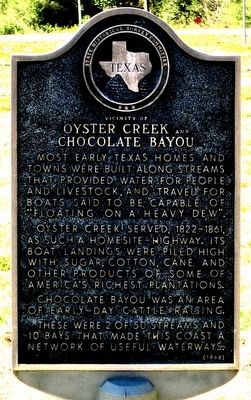 Vicinity of Oyster Creek and Chocolate Bayou Marker image. Click for full size.