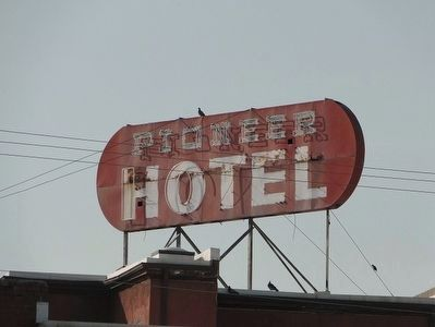 Pioneer Hotel Sign image. Click for full size.