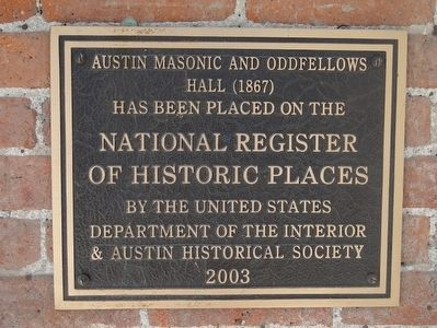 Austin Masonic and Oddfellows Hall (1867) Marker image. Click for full size.