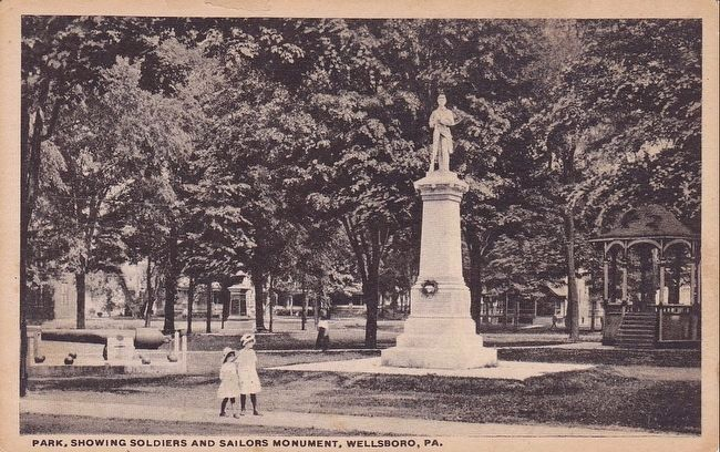 <i>Park, Showing Soldiers and Sailors Monument, Wellsboro, Pa.</i> image. Click for full size.