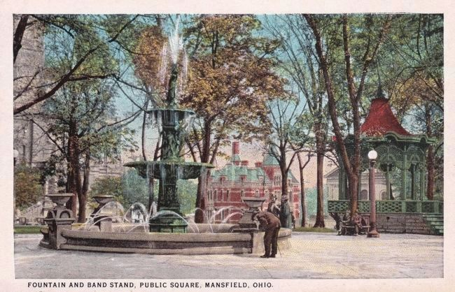 <i>Fountain and Bandstand, Public Square, Mansfield, Ohio.</i> image. Click for full size.