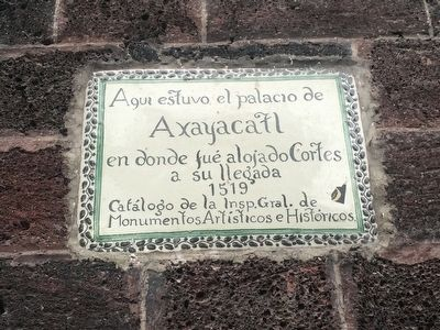 Palace of Axayacatl Marker image. Click for full size.