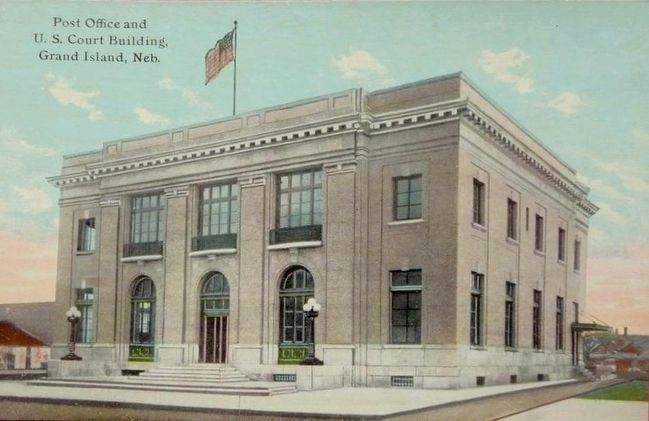 <i>Post Office and U.S. Court Building, Grand Island, Neb.</i> image. Click for full size.