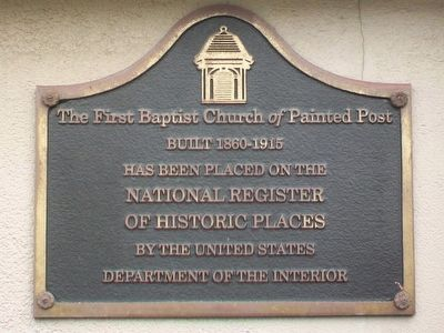The First Baptist Church <i>of</i> Painted Post Marker image. Click for full size.
