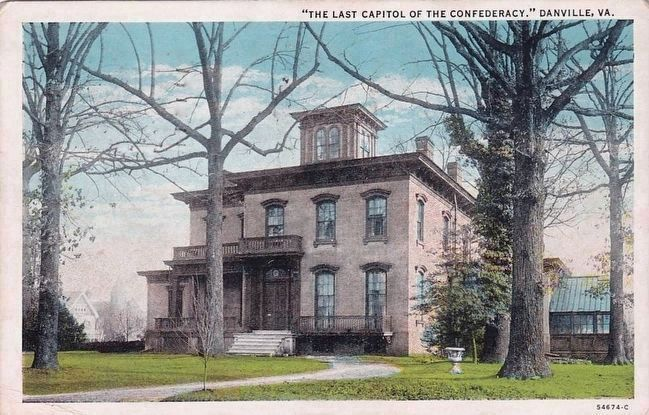 "<i>""The Last Capitol of the Confederacy."" Danville, Va. image. Click for full size."
