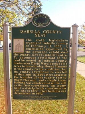 Isabella County Seat / The Founding of Mount Pleasant Marker image. Click for full size.