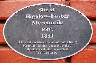 Site of Bigelow-Foster Mercantile Marker image. Click for full size.