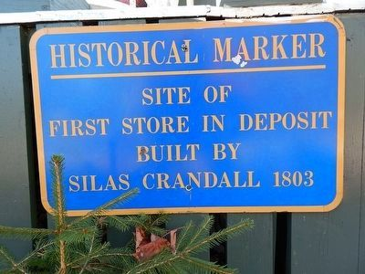 Site Of First Store In Deposit Marker image. Click for full size.
