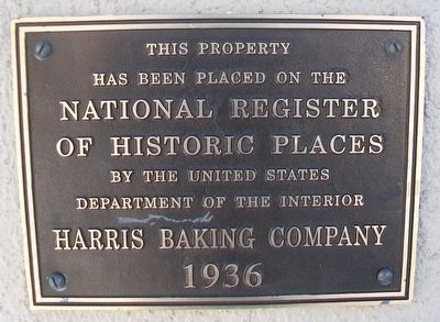 Harris Baking Company NRHP Marker image. Click for full size.