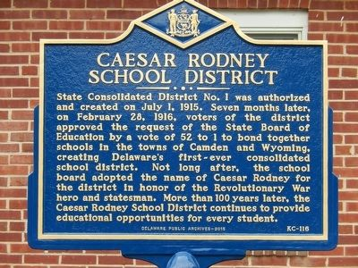 Caesar Rodney School District Marker image. Click for full size.