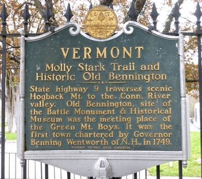 Vermont -- Molly Stark Trail and Historic Old Bennington Marker image. Click for full size.