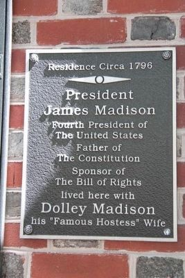James Madison 4th President lived here Marker image. Click for full size.