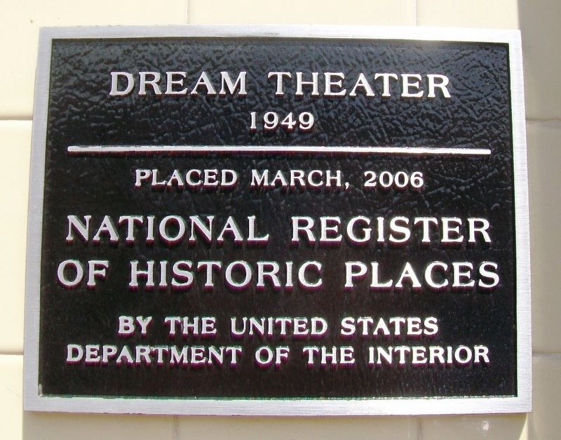 Dream Theater NRHP Marker image. Click for full size.