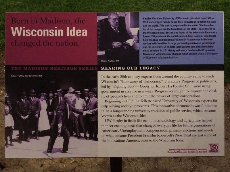 Born in Madison, the Wisconsin Idea changed the nation Marker image. Click for full size.