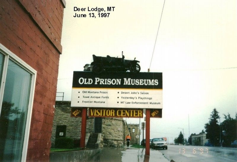Sign in front of Old Montana Prison Musuem image. Click for full size.