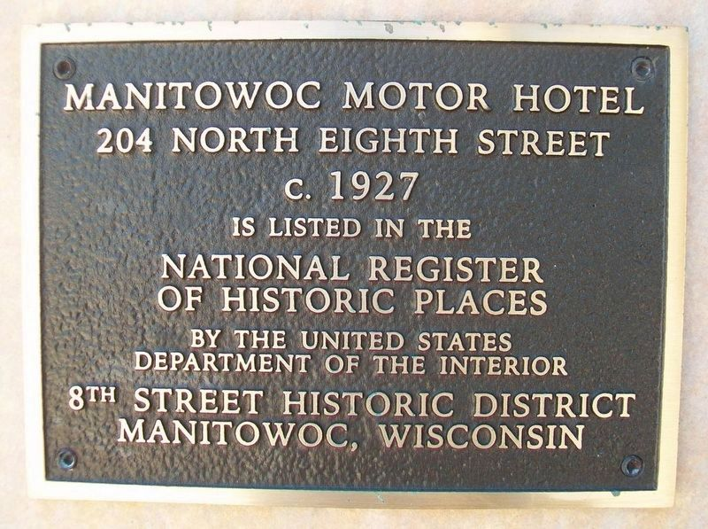 Manitowoc Motor Hotel Marker image. Click for full size.