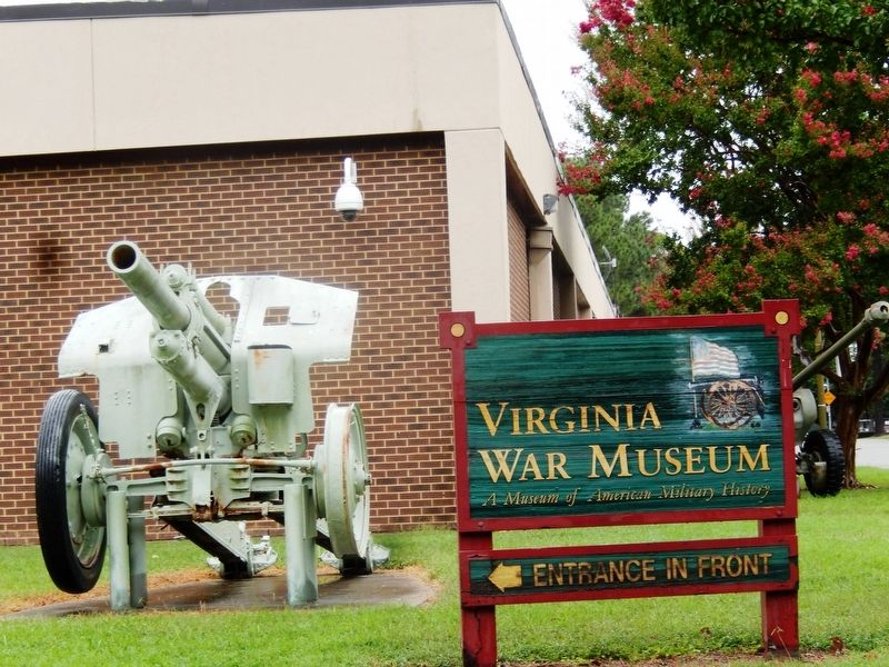 Sign at the entrance-Virginia War Museum image. Click for full size.