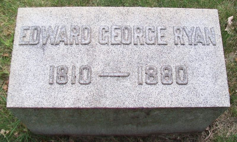 Edward George Ryan Grave Marker image. Click for full size.