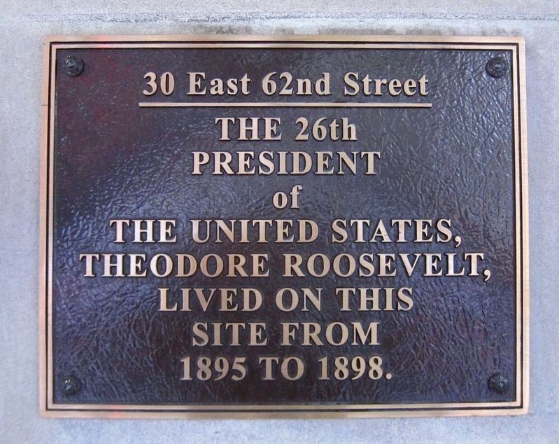 Theodore Roosevelt Lived Here Marker image. Click for full size.