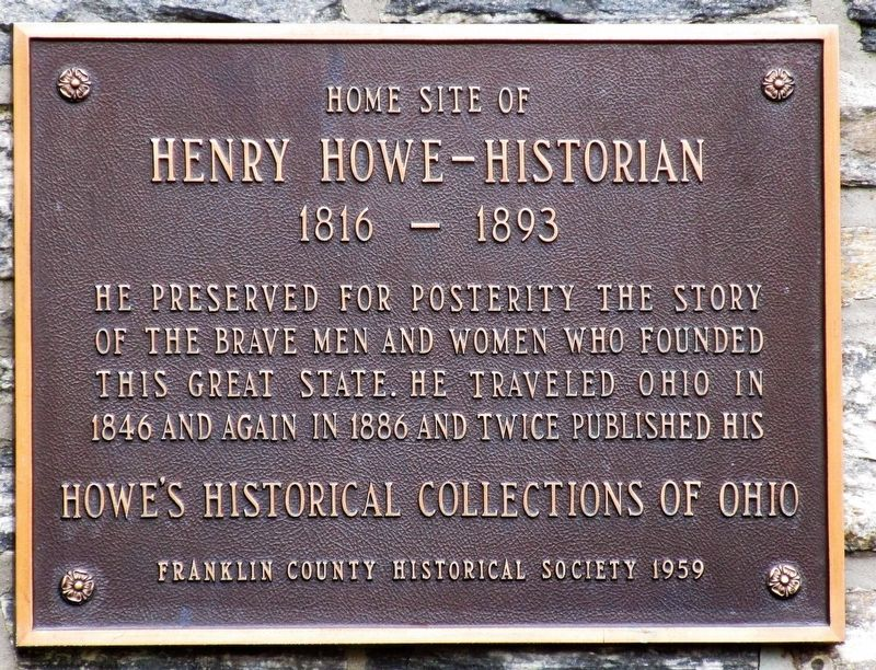 Home Site of Henry Howe Marker image. Click for full size.