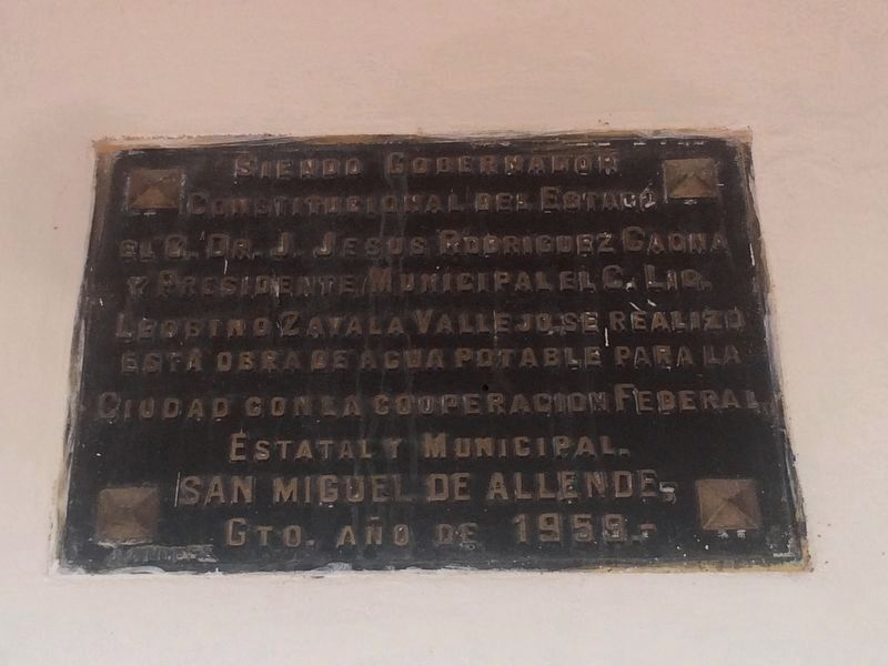 An additional marker for a 1959 water system for San Miguel de Allende image. Click for full size.