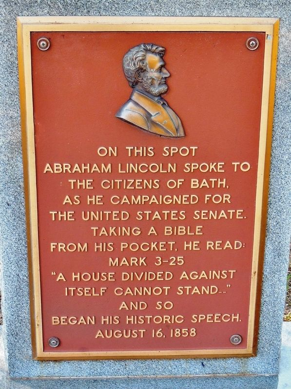 On This Spot Abraham Lincoln Spoke to the Citizens of Bath