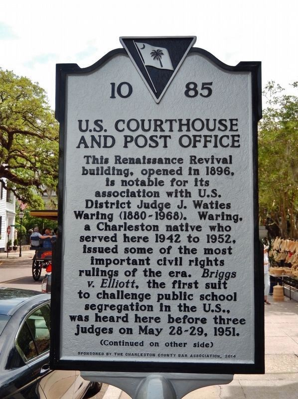 U S  Courthouse and Post Office / Briggs V  Elliott