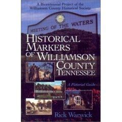 Historical Markers Of Williamson County, Tennessee: A Pictorial Guide image. Click for more information.