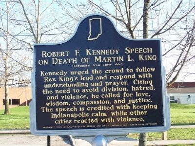 Side Two of Robert F. Kennedy on Death of Martin L. King Marker image. Click for full size.