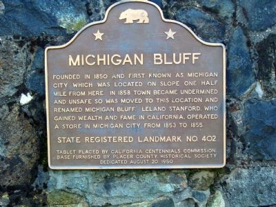 Michigan Bluff Marker image. Click for full size.