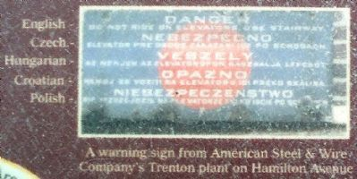 A warning sign from American Steel & Wire Company's Trenton plant on Hamilton Avenue image. Click for full size.