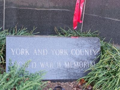York & York County World War II Memorial Marker image. Click for full size.