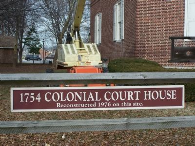 Sign for Reconstructed Colonial Court House image. Click for full size.