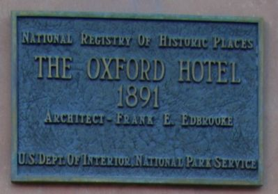 National Historic Registry Marker located above the Oxford Hotel and Annex Marker image. Click for full size.