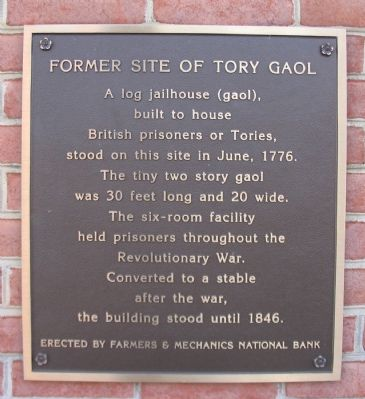 Former Site of Tory Gaol Marker image. Click for full size.