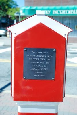 Alarm Box Dedicated to 9-11 Firefighters image. Click for full size.