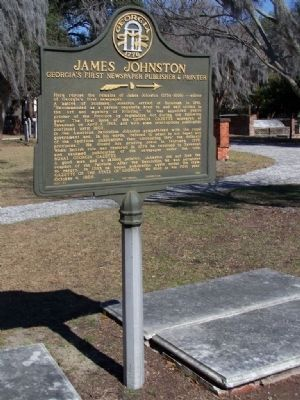 James Johnston - Georgia's First Newspaper Publisher & Printer Marker image. Click for full size.