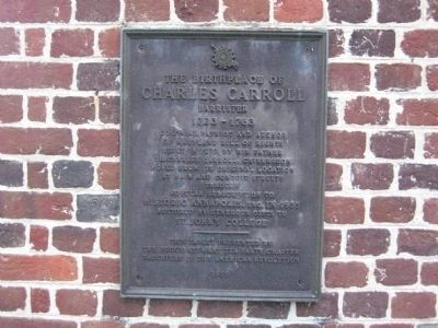 The Birthplace of Charles Carroll, Barrister Marker image. Click for full size.