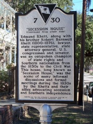 "Side 2 : Maxcy Rhett House Marker ""SECESSION HOUSE"" image. Click for full size."