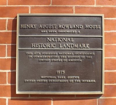 Henry August Rowland House Marker image. Click for full size.