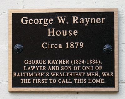 George W. Rayner House Marker image. Click for full size.