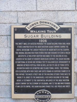 Lower Downtown Walking Tour - Sugar Building 1906 Marker image. Click for full size.