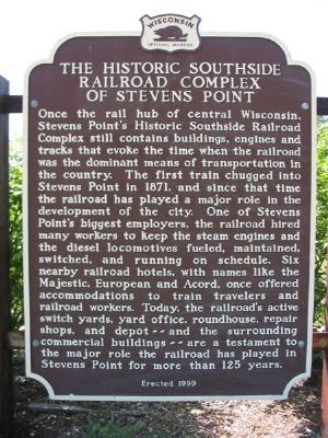 The Historic Southside Railroad Complex of Stevens Point Marker image. Click for full size.
