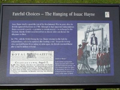 Fateful Choices- The Hanging Of Isaac Hayne Marker image. Click for full size.