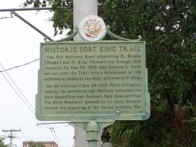 Historic Fort King Trail Marker image. Click for full size.